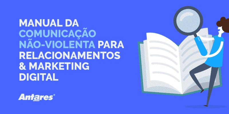 Comunicação não violenta - Agência de Marketing Digital e Publicidade, Antares Comunicação