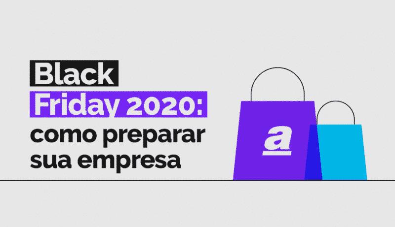 Black Friday 2020: como preparar sua empresa com o infográfico gratuito da Antares Comunicação