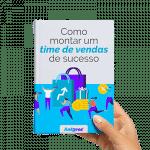 Ebook grátis: Como Montar Um Time de Vendas de Sucesso - Agência de Marketing Antares Comunicação