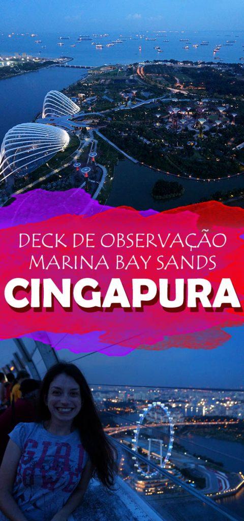 Cingapura vista do alto! Como visitar o topo do Marina Bay Sands