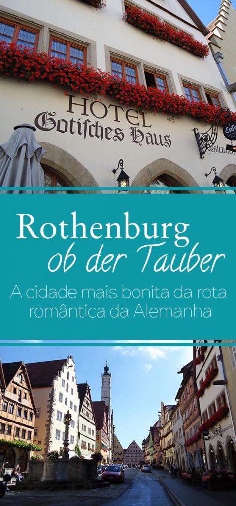 rothenburg ob der tauber a cidade mais bonita da rota romantica alemã