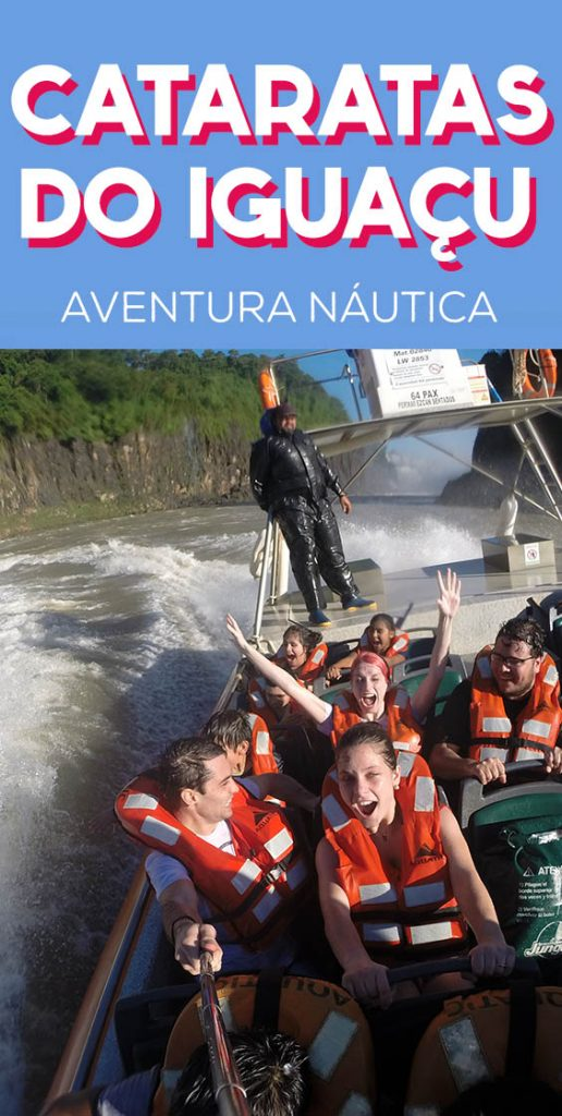 Cataratas do Iguaçu, como é o passeio de bote aventura náutica ou macuco safari