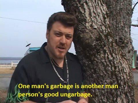trailer park boys ungarbage