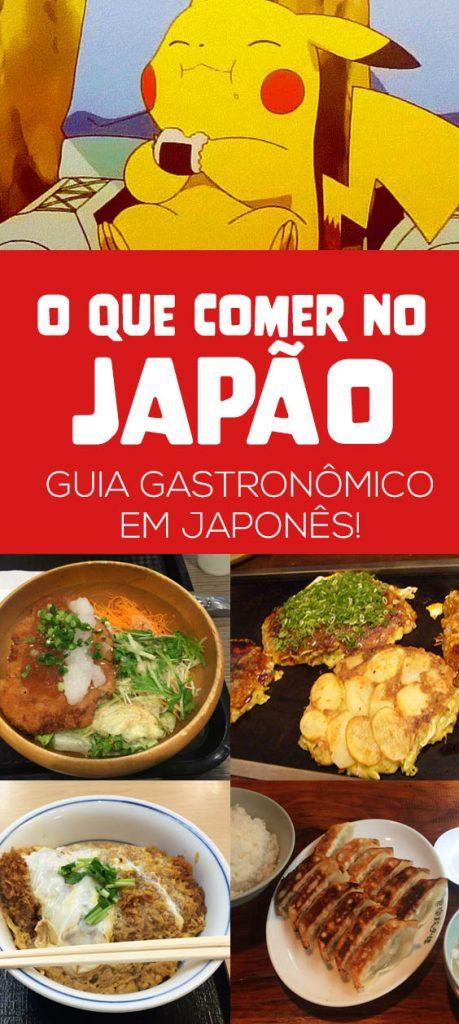 O que comer no Japão, guia de comidas deliciosas com foto e escritas em japonês