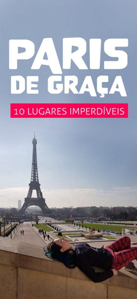 Dicas de Paris, programas gratis na França, roteiro em Paris