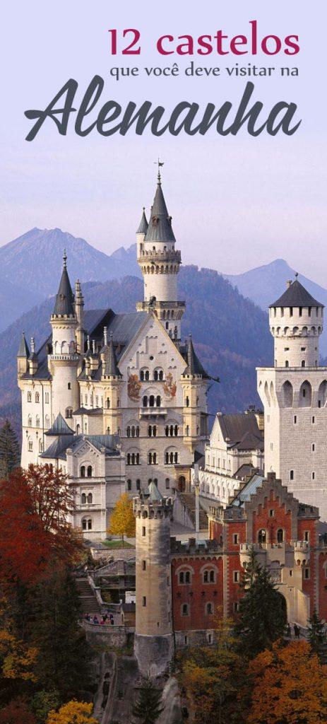 12 castelos que você deve visitar na alemanha