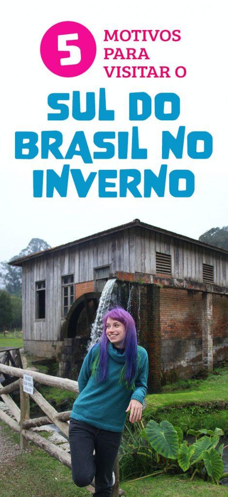 Dicas para visitar o sul do Brasil no Inverno, Serra Gaúcha, Serra Catarinense, Paraná