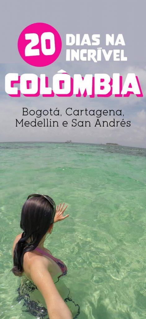 Roteiro na Colômbia, Bogotá, Cartagena, Medellin, San Andres