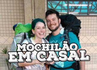 mochilão em casal dicas viajar barato VIAGEM