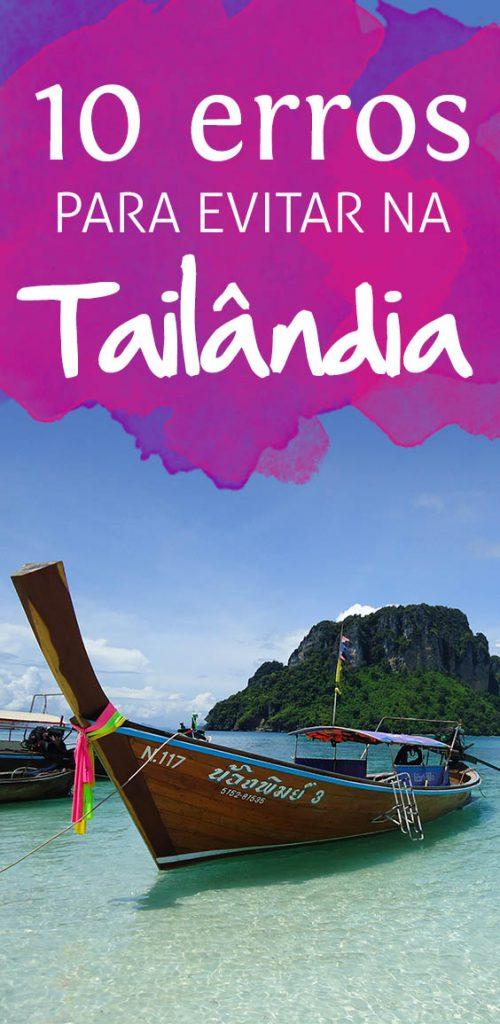 10 erros para evitar na sua primeira viagem a Tailândia, roupas, transporte, dinheiro, exploração animal e mais