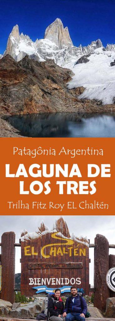 Fitz Roy e Laguna de los tres, uma Trilha imperdivel em El Chalten na Patagônia Argentina