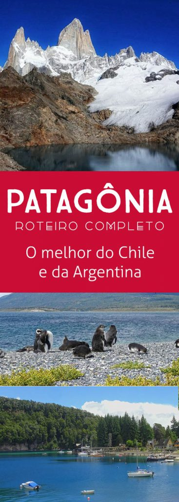 Roteiro pela Patagônia de carro, o melhor de cada cidade no Chile e na Argentina! Ushuaia, El Chalten, Torres del Paine, Bariloche confira