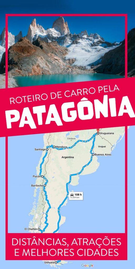 roteiro de carro pela patagonia dicas