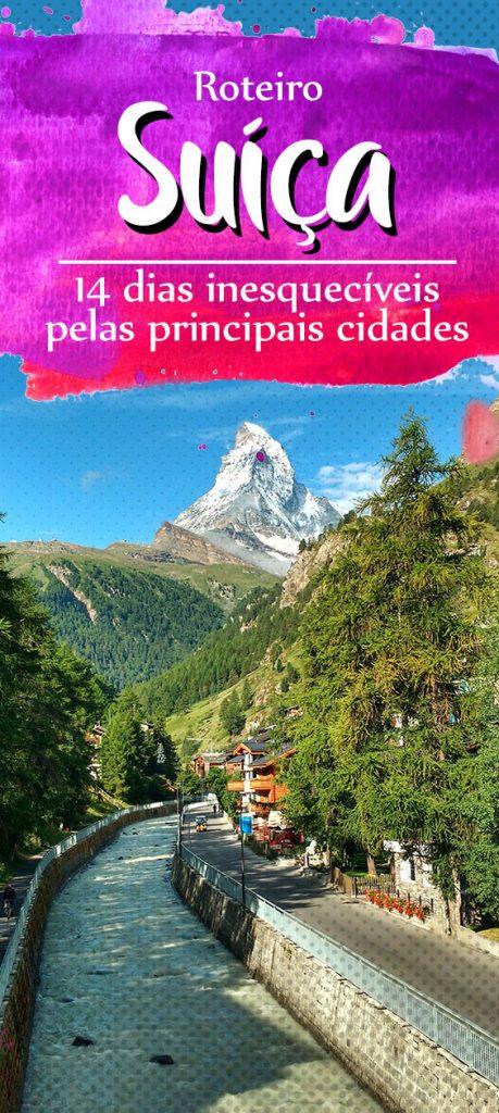 Roteiro na Suíça, principais cidades e atrações turísticas!