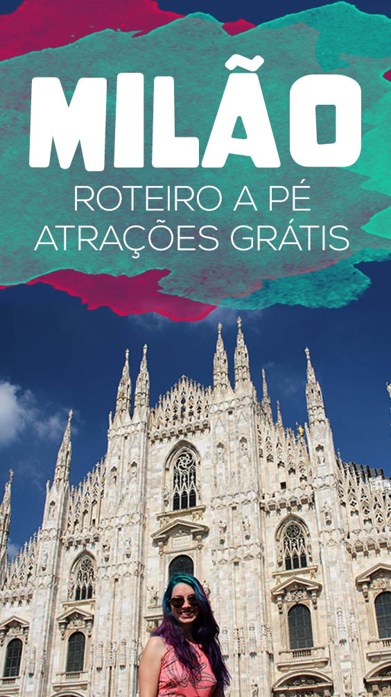 Roteiro em Milão com atrações gratuitas e happy hour com comida a vontade!