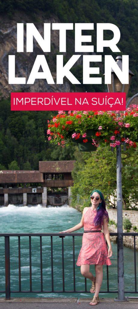 Dicas de Interlaken na Suíça, passeios e bate volta na região