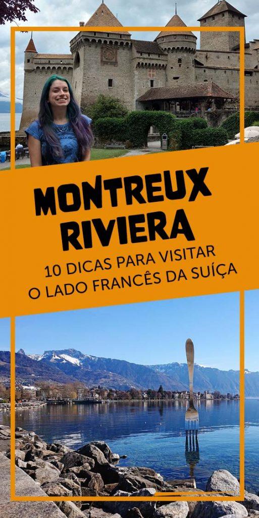 10 dicas para visitar Montreux Riviera na suica