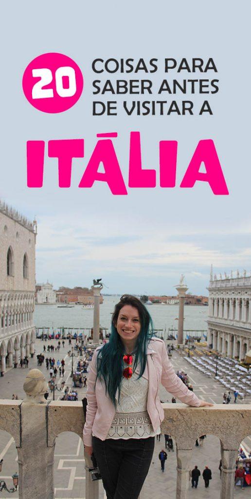 20 coisas que você deve saber antes de visitar a Itália, dicas