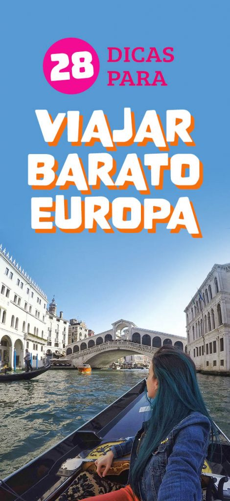 Como viajar barato pela Europa, dicas para economizar em passeios, transporte e hospedagem