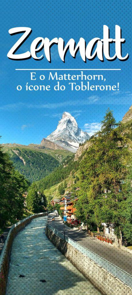Dicas de Zermatt, a cidade do Matterhorn e símbolo da Suíça e do chocolate Toblerone