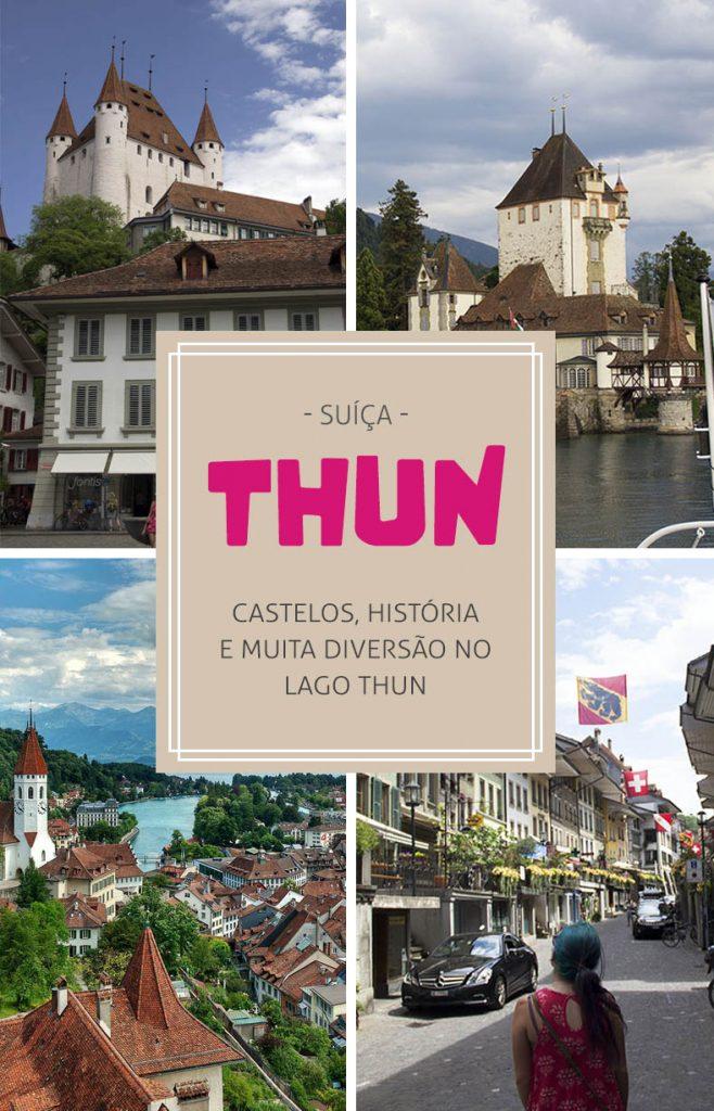 Thun na Suíça, dicas para aproveitar o lago, castelos e mais