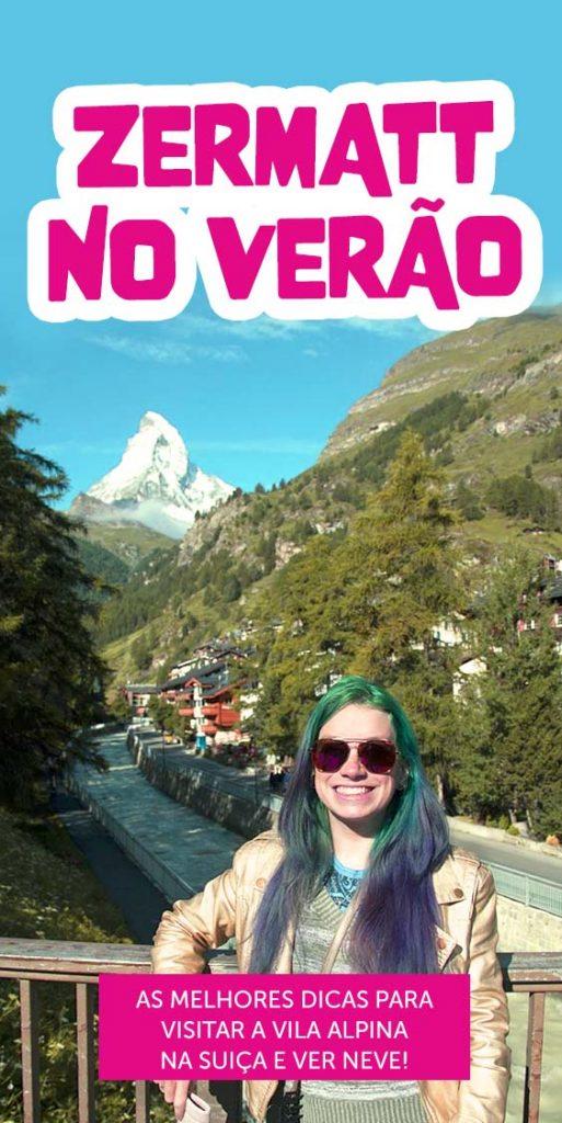 dicas para visitar zermatt no verão suica