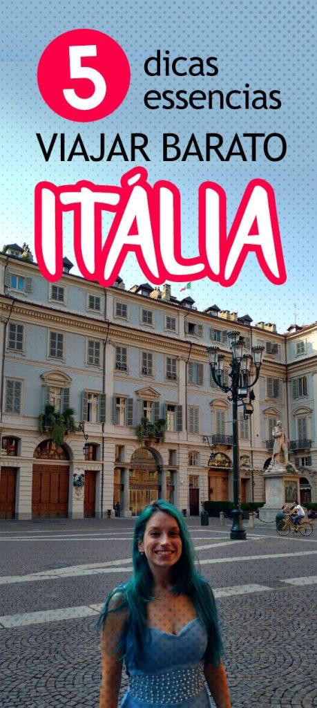 5 dicas como viajar barato pela Itália! Hospedagem, comida, transporte