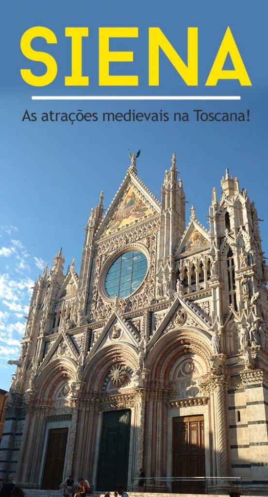 Siena, uma cidade medieval imperdível na Toscana na Itália