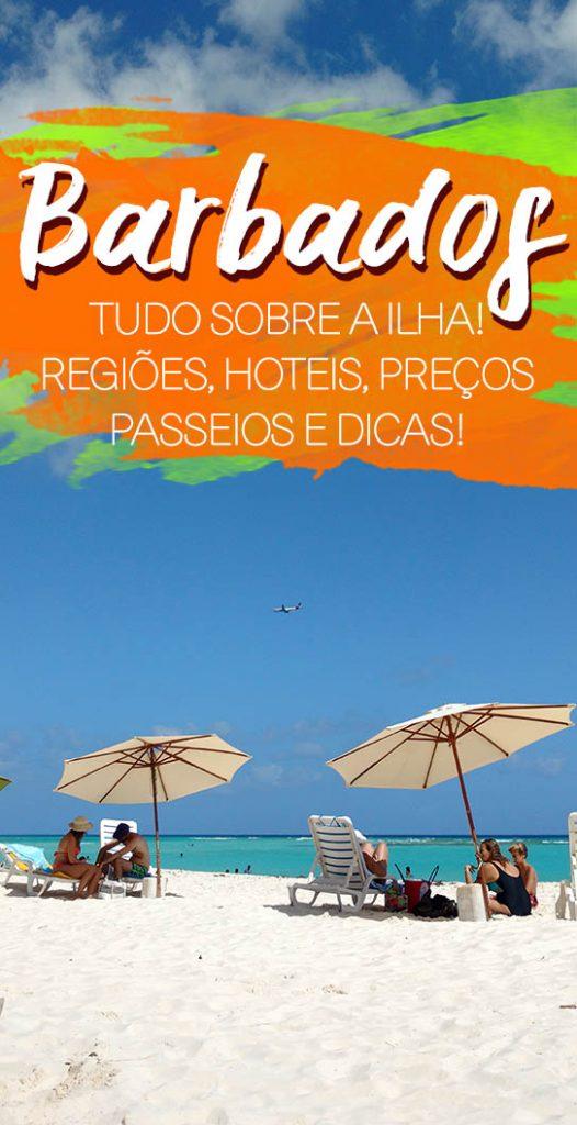 Dicas de Barbados, regiões, hoteis, passeios e dicas!