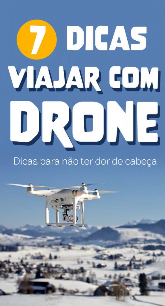 Dicas para viajar com drone, imigração, como guardar drone, drone na neve