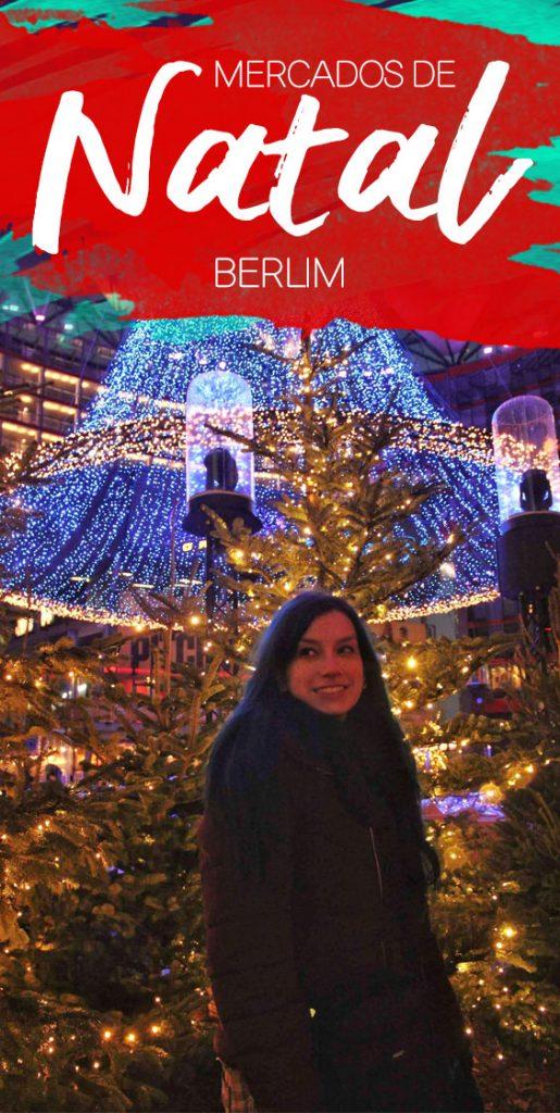 Guia de mercados de Natal em Berlim, melhores para visitar, dicas de economia