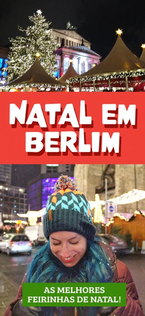Natal em Berlim confira as melhores feirinhas de natal e mercados