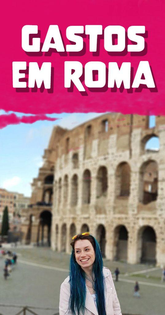 Quanto custa viajar para Roma, dicas economia, transporte, hospedagem