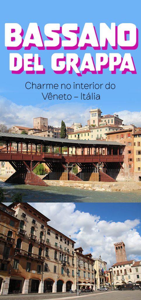 Bassano del Grappa, uma cidade charmosa no Vêneto pertinho de Veneza