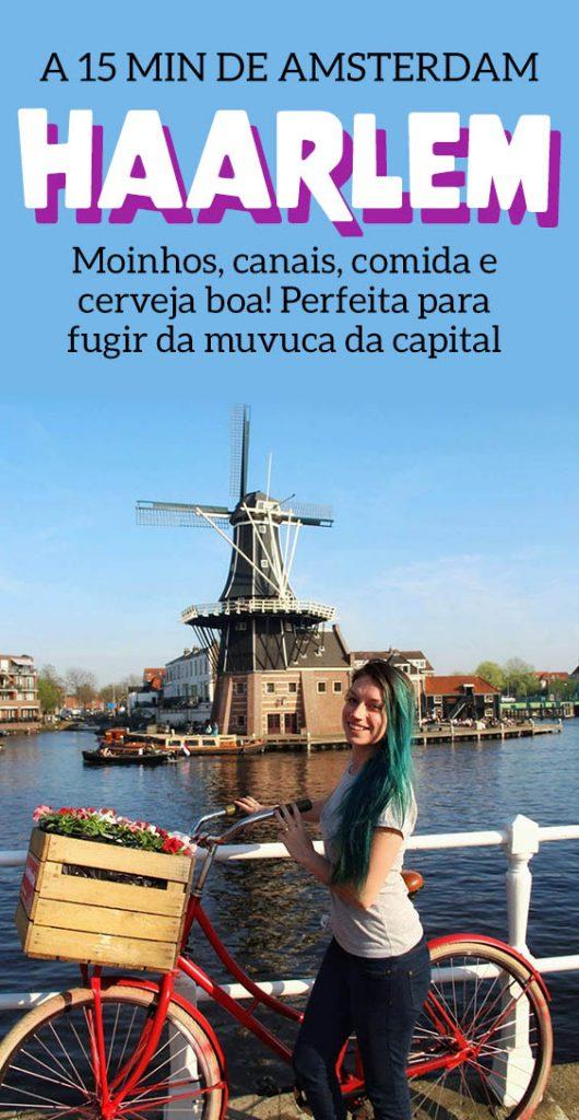 Haarlem, bate e volta de Amsterdam, dicas e atrações na Holanda