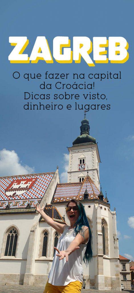 Dicas em Zagreb, o que fazer na capital da Croácia, moeda, visto e mais!