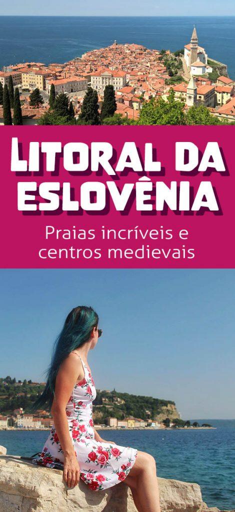 Litoral da Eslovênia, praias e cidades que lembram a Itália e são bem mais baratas!