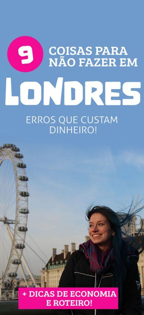 Dicas para viajar barato em Londres, como economizar na Inglaterra