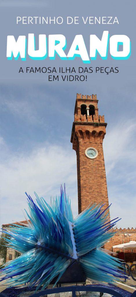 Murano, ilha das peças de Vidro em Veneza, dicas e turismo