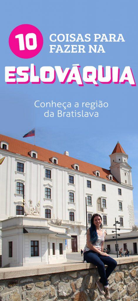 O que fazer na Eslovaquia, dicas da Bratislava e região