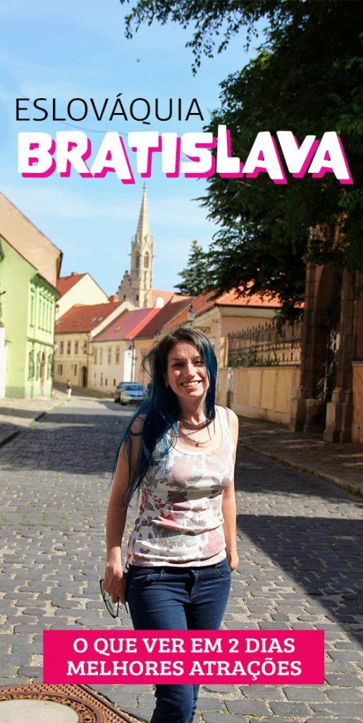 Roteiro na Bratislava, o que fazer em 2 dias na capital da Eslováquia