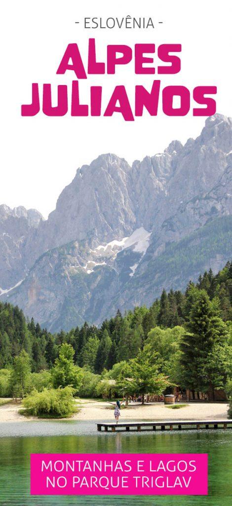 Alpes Julianos, estrada mais bonita da Eslovênia e lago Jasna