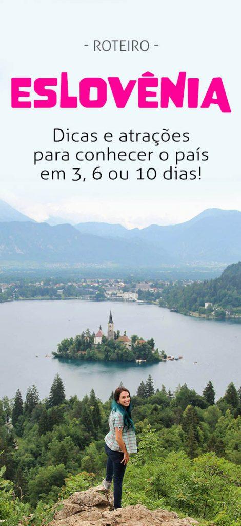 Roteiro na Eslovênia, explore o país em 3, 6 ou 10 dias