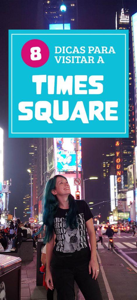 8 dicas para visitar a Times Square em Nova York