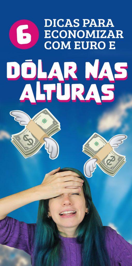 Como economizar na viagem com dolar alto