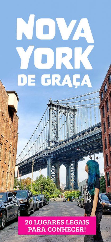 Nova York de graça, 20 lugares para conhecer em NYC