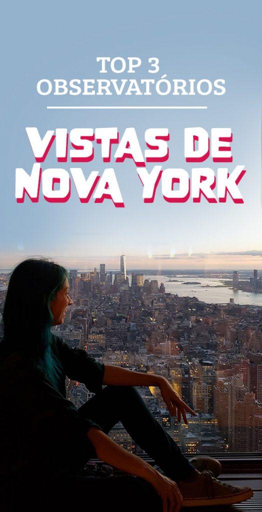 Nova York vista de cima, top 3 observatórios NYC