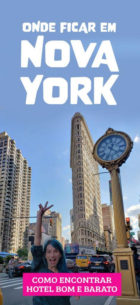 Onde ficar em Nova York, dicas de bairros e hoteis