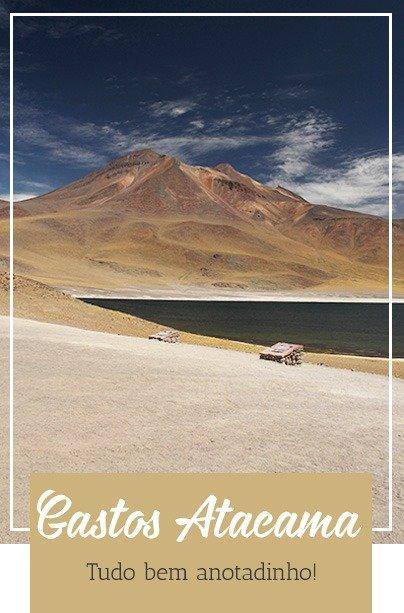Gastos no Atacama - Quanto Custa
