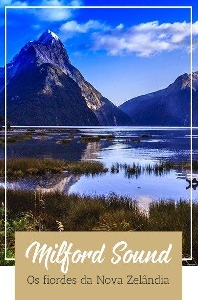 Nova Zelândia Guia Milford Sound